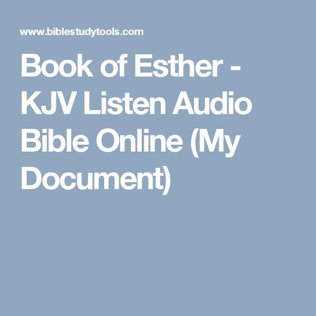 Book of Esther - KJV Listen Audio Bible Online (My Document)