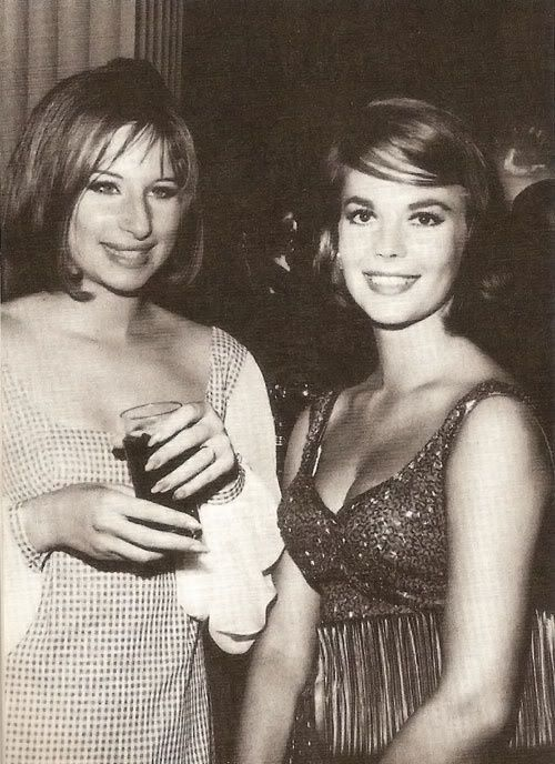 Barbra Streisand and Natalie Wood
