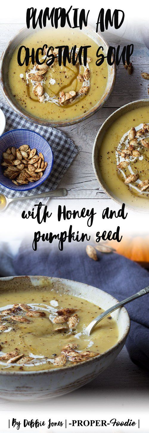 pumpkin and chestnut soup with honey and pumpkin seed