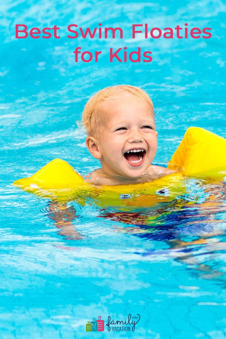 Best Swim Floaties For Kids Toddler Floaties Floaties Baby Pool Floats