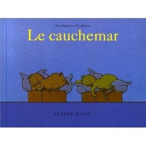 Tromboline et Foulbazar : Le Cauchemar: Amazon.fr: Claude Ponti: Livres