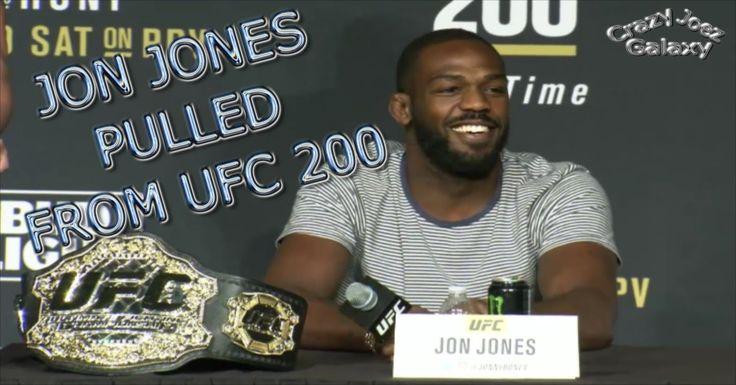 UFC 200: WTF JON JONES PULLED FROM UFC 200 MAIN EVENT FIGHT VS DANIEL CO...