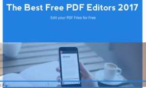 The Best Free PDF Editor of Year 2017