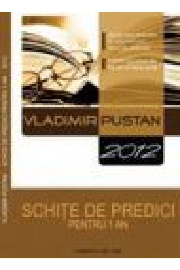 Schite de predici pentru un an - 2012