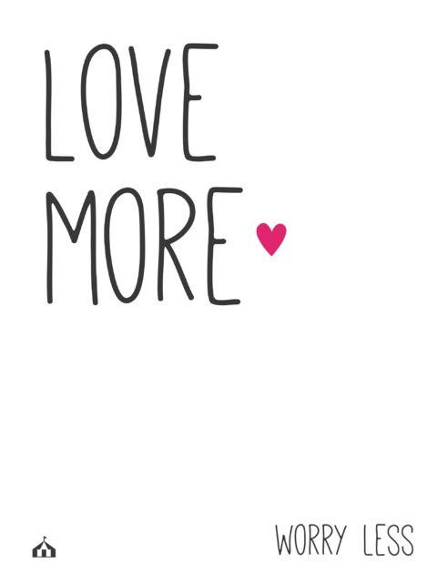 Cuadro con frase Love more, worry less — La Kermesse