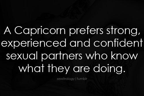 Capricornianos preferem parceiros sexuais confiantes e experientes que sabem o que estão fazendo.