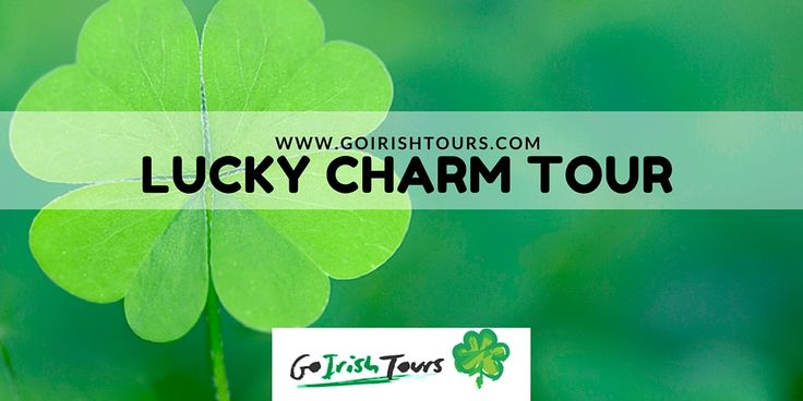Go Irish Tours are proud to present Lucky charm tour!