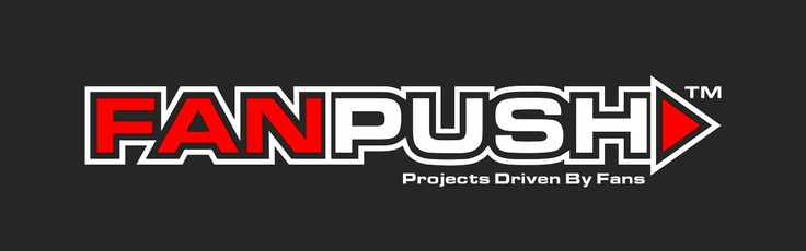 FANPUSH - Projects Driven By Fans!  http://signup.fanpush.com http://www.facebook.com/fanpush http://www.twitter.com/fanpushinc