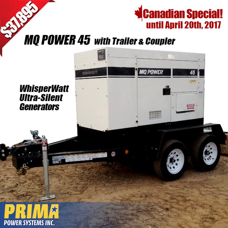 CANADIAN SPECIAL - MQ POWER 45 with Trailer & Coupler - ONLY $37,895.00 + T&S. For more information call Harold or Joel 1 604-746-0606 #generators #Canada