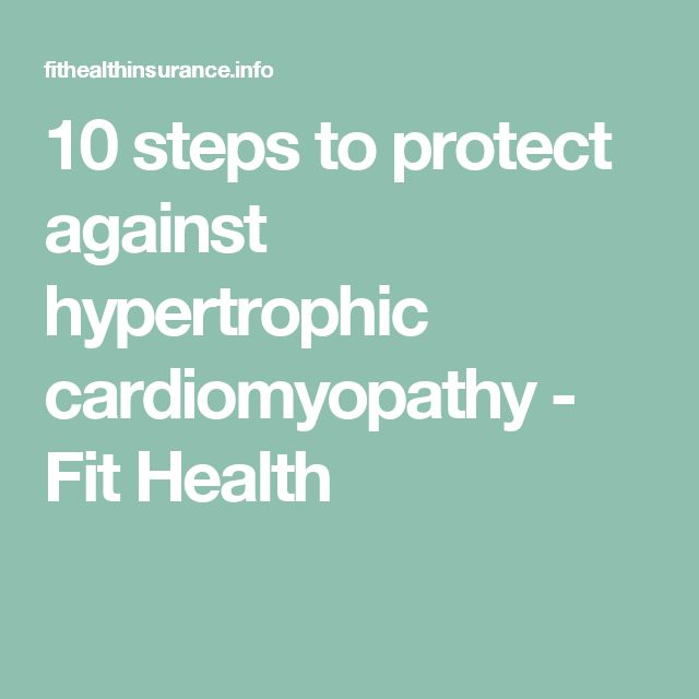 10 steps to protect against hypertrophic cardiomyopathy - Fit Health