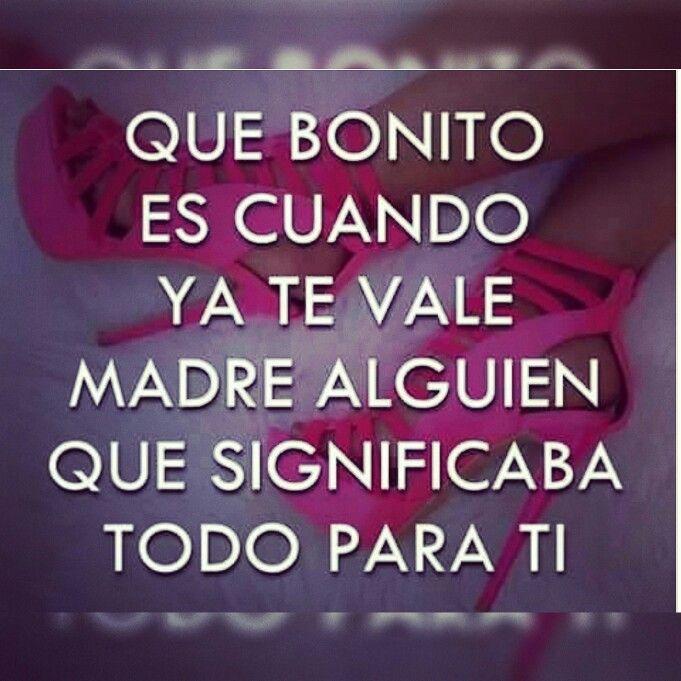 Ya Valio Madre!!! Haha | #Frases Chingonas de #Mujeres #