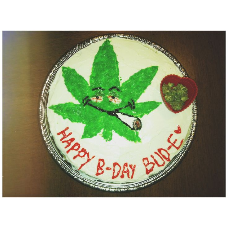 Homemade Weed Birthday Cake I Made Cakes Pinterest