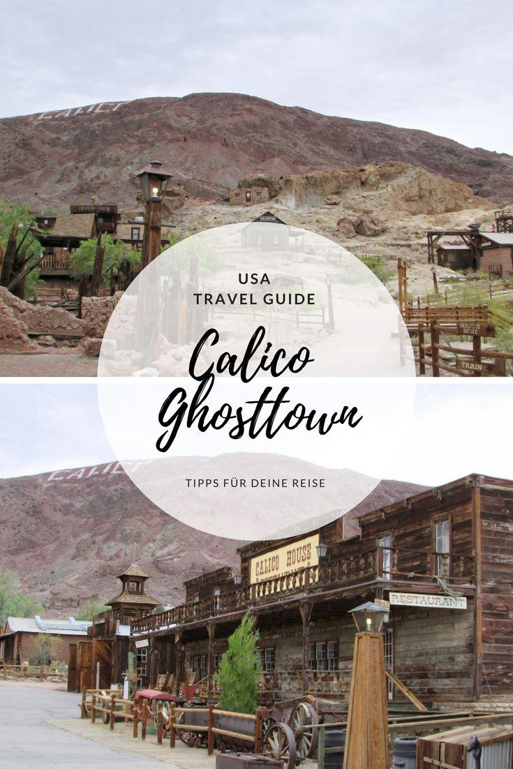 Calico Ghosttown ein Ort den du auf deiner Amerika Rundreise besuchen musst. Reise Tipps und Wissenswertes für deine USA Reise