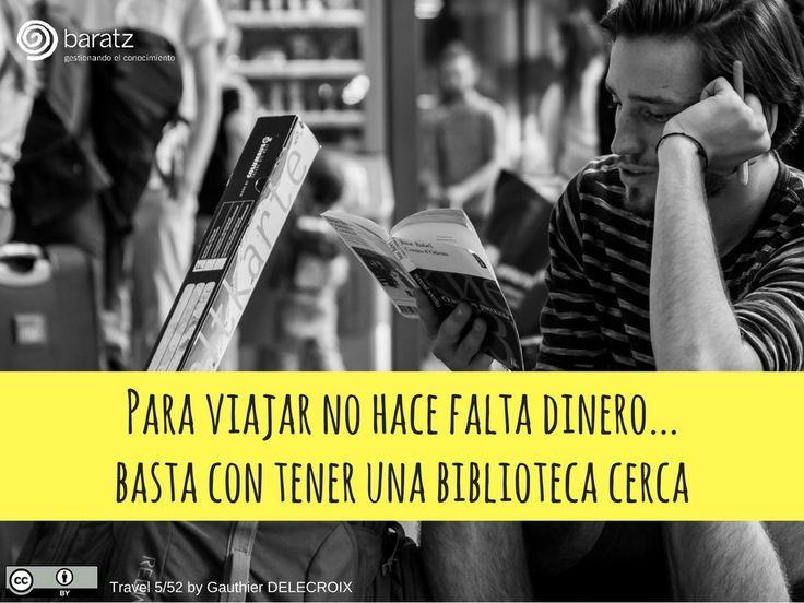 📚 Para viajar no hace falta dinero... basta con tener una biblioteca cerca