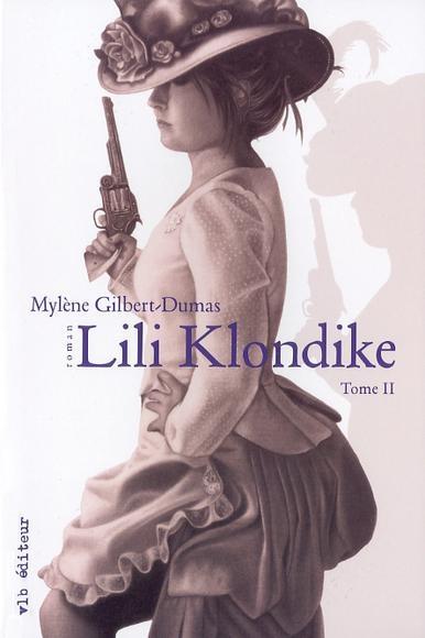 Lili Klondike. T. II
