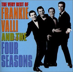 """Early 1960's Hits """"Sherry Baby"""","""" Big Girls Don't Cry""""  Frankie Valli and the Four Seasons."""