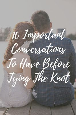 Before and After Baby: 10 Important Conversations To Have Before Tying The Knot! #Marriage #Wedding #relationships
