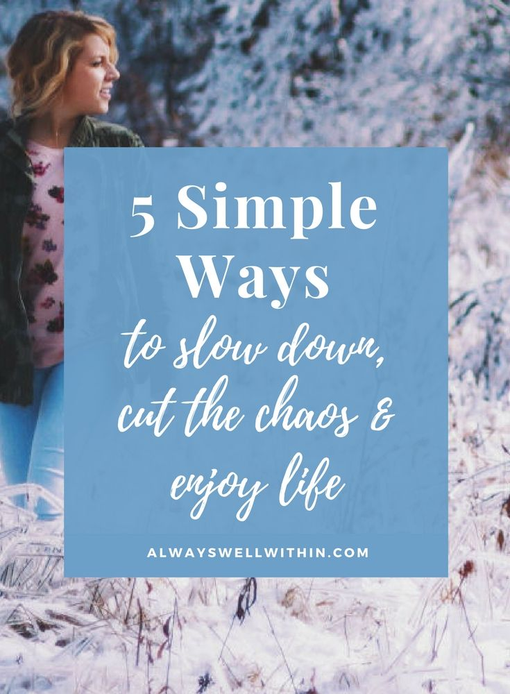 Slow Living | Slow Down | Stress Relief