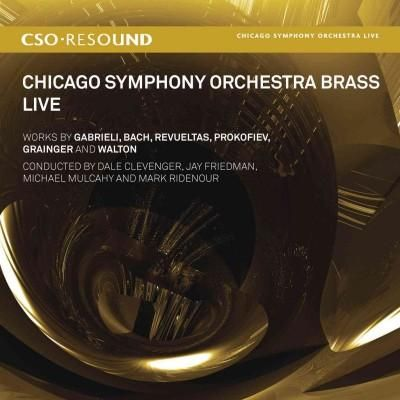 Chicago Symphony Orchestra - Chicago Symphony Orchestra Brass Live