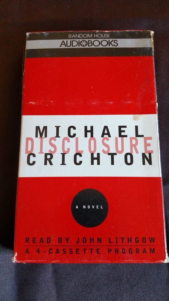 Disclosure Audiobooks by Michael Crichton Told by John Lithcow Random House