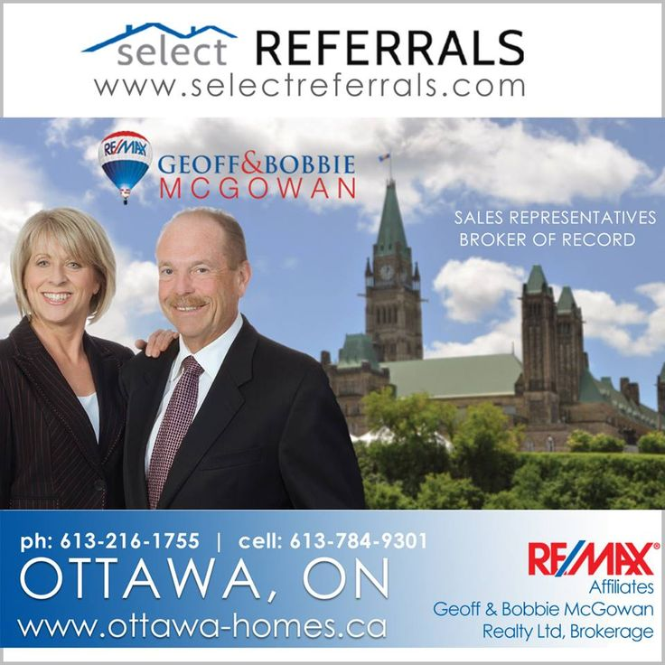 """RE/MAX Select Referrals Team Members, Geoff & Bobbie McGowan welcome your referrals to Ottawa. Their experience and enthusiasm for assisting their valued clients in the sale and purchase of all types of Ottawa, Ontario real estate, truly lifts them """"Above the Crowd"""". If you have clients either buying or selling a residence in the National Capital Region, please consider Geoff & Bobbie as your most valuable resource for Ottawa homes and properties. Contact direct at: 613-784-9301"""