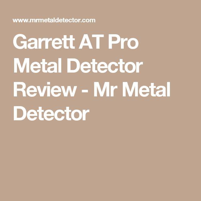 Garrett AT Pro Metal Detector Review - Mr Metal Detector