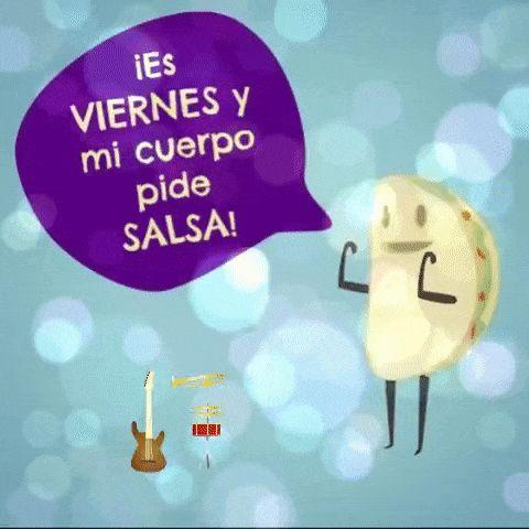 Es Viernes Mi Cuerpo Pide Salsa - Gif