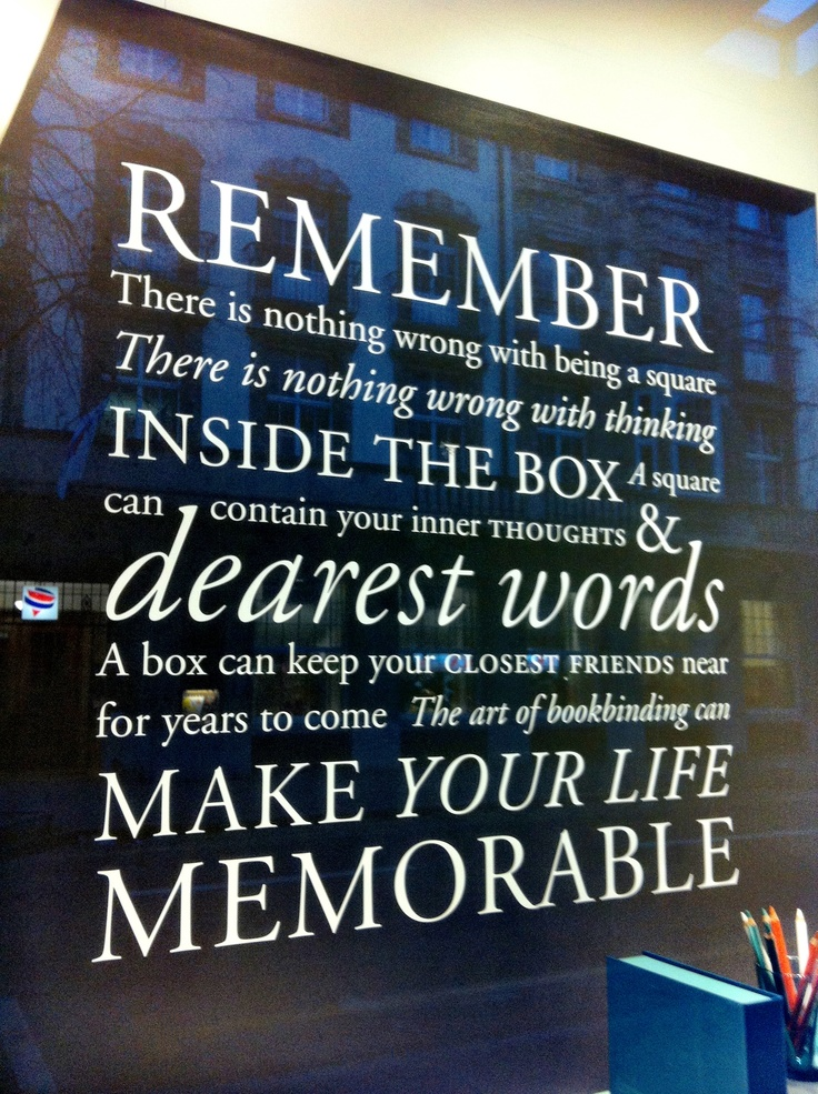 Make your life memorable. Seen at bookbinders in Zurich