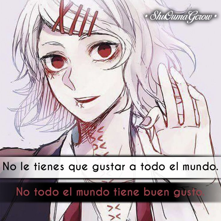 No le tienes que gustar. #ShuOumaGcrow #Anime #Frases_anime #frases