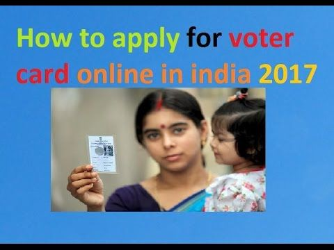 How to apply for voter card online in india 2017