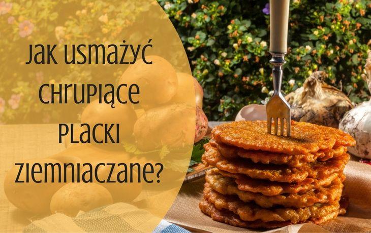 Jak zrobić placki ziemniaczane | SmaczneBlogi.pl
