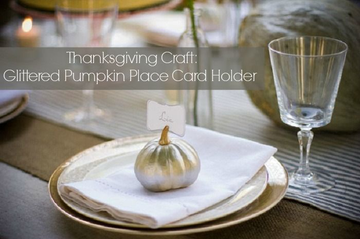 Thanksgiving Craft: Glittered Pumpkin Place Card Holder. Mark your guests seat with these little handmade pumpkins for Thanksgiving dinner. #thanksgiving #decor #diy #craft