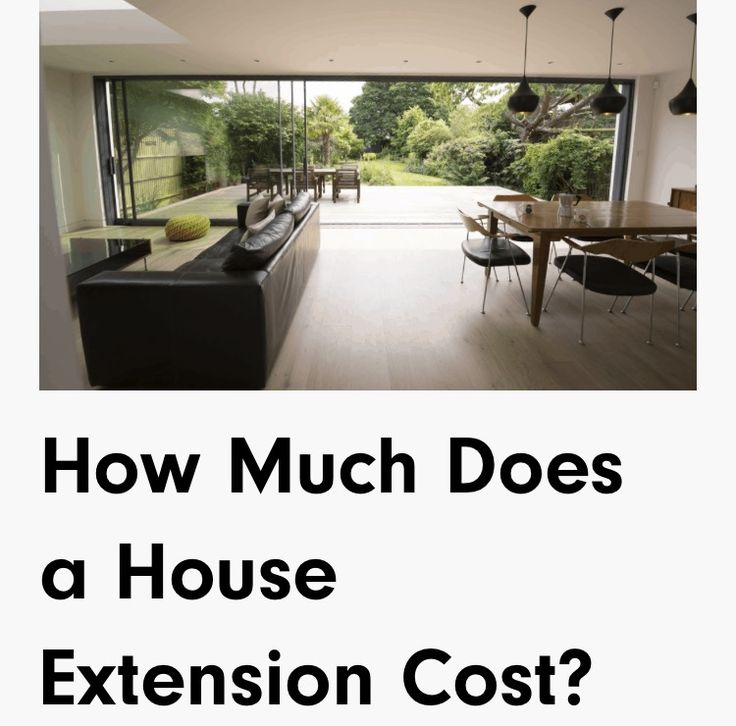 How Much Does It Cost For House Extensions Lash