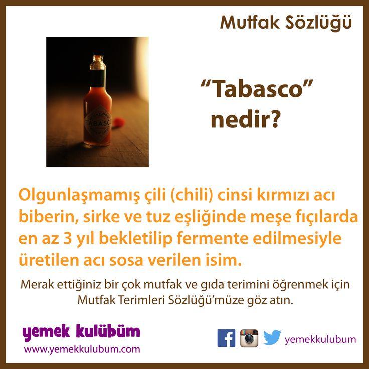 MUTFAK ve GIDA TERİMLERİ SÖZLÜĞÜ : Tabasco Nedir?  http://yemekkulubum.com/kategori/mutfak-ve-gida-terimleri-sozlugu