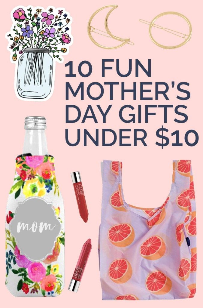 10 Fun Gifts For Mom Under 10 Cheap But Cool Holiday Gifts For
