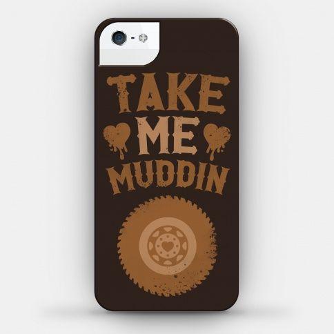 Take Me Muddin! #countrygirl