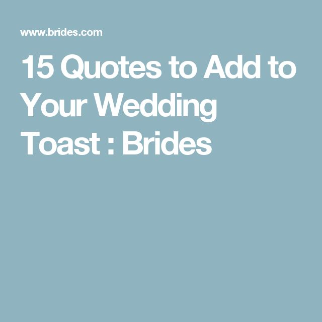 40 Wedding Toast Quotes Ideas For Every Sch