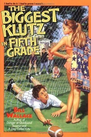The Biggest Klutz in Fifth Grade by  Bill Wallace. 1995 Winner