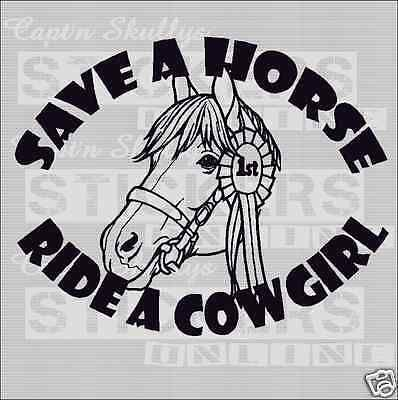 SAVE A HORSE RIDE A COWGIRL DECAL 280mm  Captn Skullys Stickers Online MPN 1018