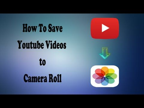 How To Save Youtube Videos to Camera Roll in iOS [Hindi] - YouTube