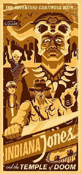 Indiana Jones and the Temple of Doom: Vintage Posters, Movie Posters, Jones Posters, Action Movie, Steven Spielberg, Art, Retro Posters, Eric Tans, Indiana Jones