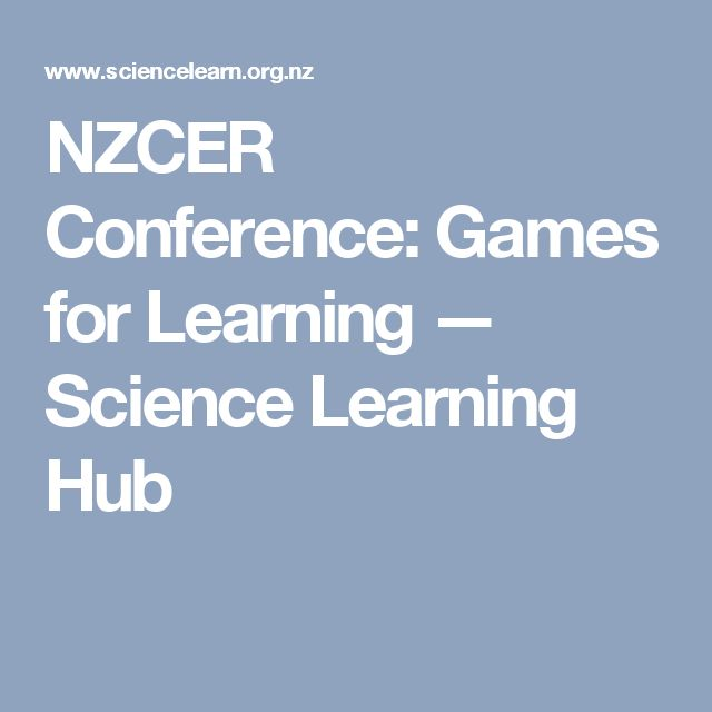 NZCER Conference: Games for Learning — Science Learning Hub