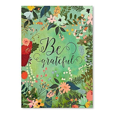 Inspire yourself with the spring blooms across the Be Grateful Print Art from Americanflat in your home.