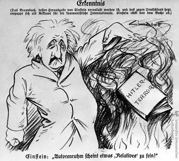 """Nazi propaganda defamed Albert Einstein as a racial and political enemy of the national community [Volksgemeinschaft] and scorned his work as the quintessence of """"Jewish-corrupted"""" natural science."""