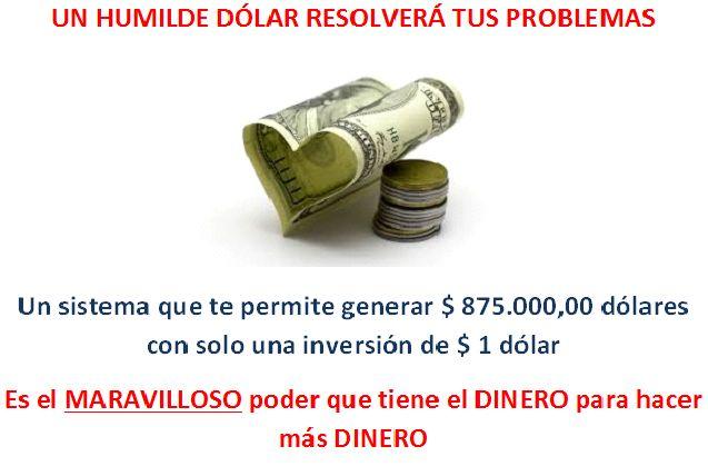 Un humilde dólar resolverá tus problemas