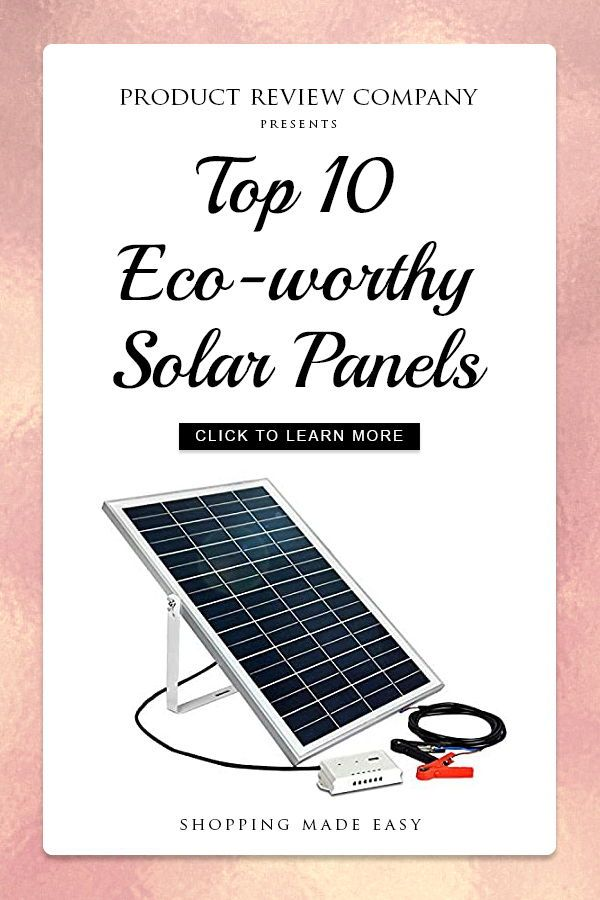Top 10 Eco Worthy Solar Panels In 2020 Solar Panels 12v Solar Panel Solar Panel Kits