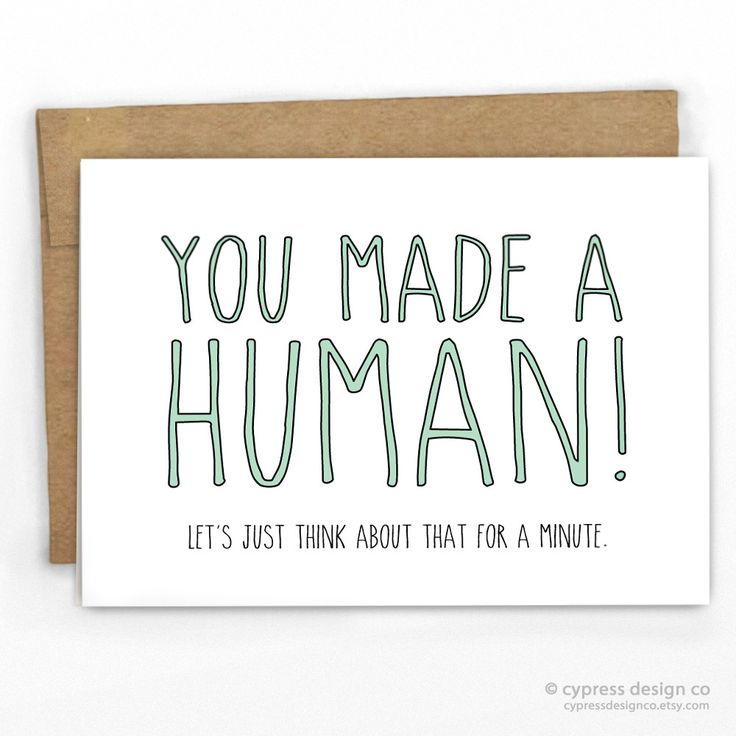 You Made A Human! Baby Card                                                                                                                                                                                 More
