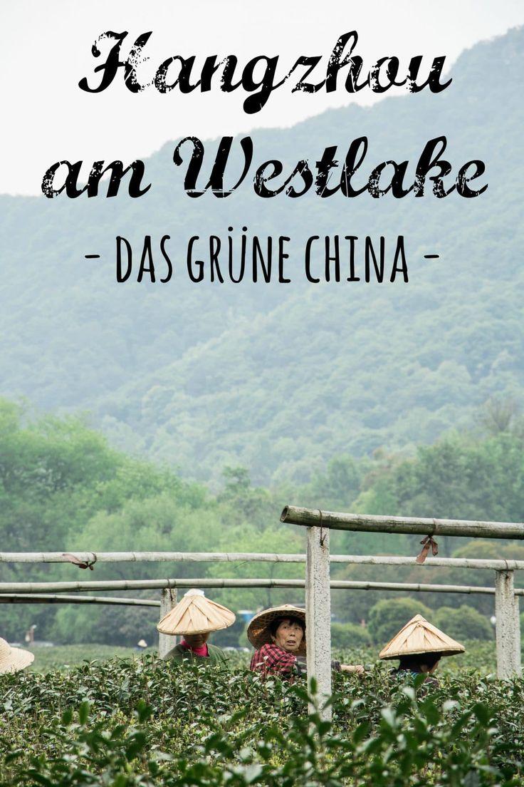 Hangzhou am Westlake - das Grüne China PASSENGER X erzählt wie es ist