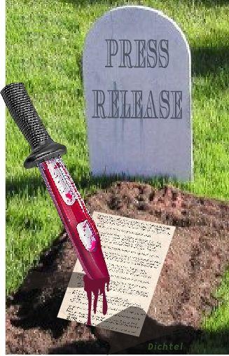 """Die! Press release! Die! Die! Die!"" Or: on how to build a press release that doesn't waste everyone's time."