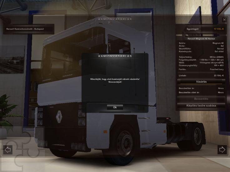 Az első kamionom egy Renault Magnum. Egy mod segítségével sikerült Budapesten találnom, egy valószínűleg használt kamiont, ahogy a screenshot is mutatja...